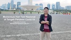 Momentum Hari Tani Nasional di tengah pandemi Covid-19 oleh Irvan Didi Pramana.